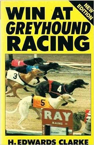Win at Greyhound Racing by H. Edwards Clarke (1-Jun-1991)