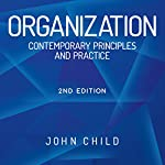 Organization: Contemporary Principles and Practice | John Child