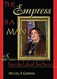 The Empress Is a Man, Michael R. Gorman and John P. Dececco, 1560239174
