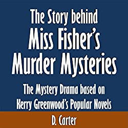 The Story Behind Miss Fisher's Murder Mysteries