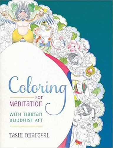 - Coloring for Meditation: With Tibetan Buddhist Art