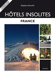 Htels Insolites France