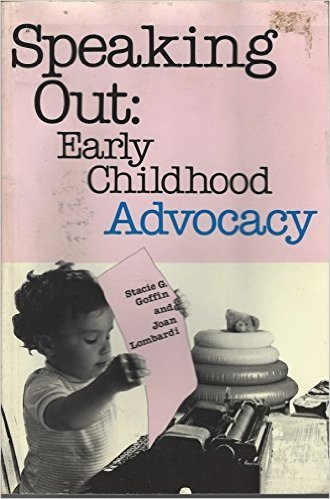 Speaking Out: Early Childhood Advocacy (NAEYC)