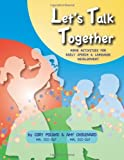 Let's Talk Together - Home Activities for Early Speech & Language Development