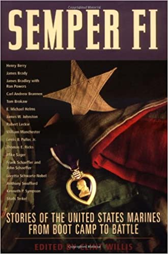 semper fi stories of the united states marines from boot camp to