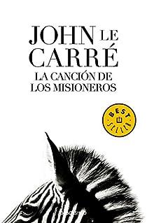 La canción de los misioneros par le Carré