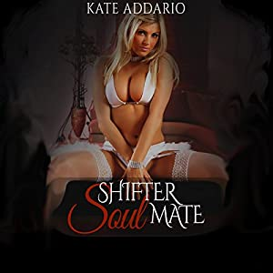 Shifter Soul Mate Audiobook