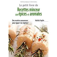 Le Petit Livre de - Recettes minceur Epices et Aromates