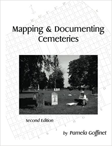 Mapping & Doenting Cemeteries: Pamela Goffinet ... on tree mapping, military mapping, community development mapping, forest mapping,