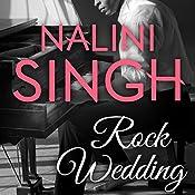 Rock Wedding: Rock Kiss Series, Book 2.5 | Nalini Singh