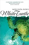 White Turtle, Bobis, Merlinda, 1875559892