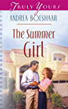 The Summer Girl (Truly Yours Digital Editions Book 541)