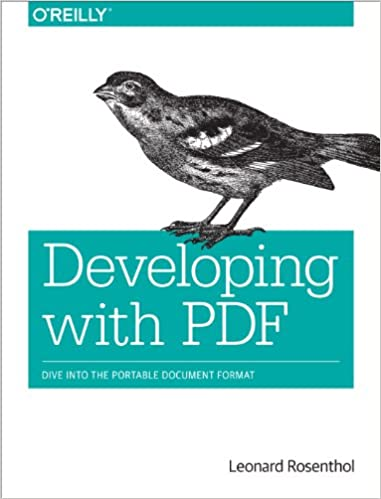 Developing with pdf dive into the portable document format 1 developing with pdf dive into the portable document format 1st edition kindle edition fandeluxe Choice Image