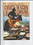 chuckwagon recipes - Chuckwagon Cooking: The Best Basic and Easy Recipes