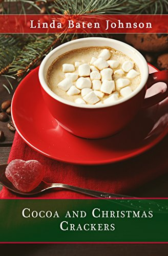 cocoa and christmas crackers a cocoa christmas by johnson linda baten