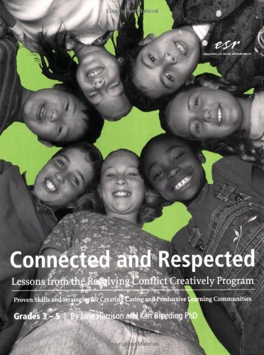 Connected and Respected (Volume 2): Lessons from the Resolving Conflict Creatively Program, Grades 3 - 5