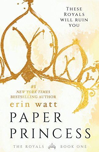 Paper Princess: A Novel (The Royals)