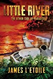 Little River: The Other Side of Paradise - Kindle edition by L'Etoile, James, Astra Press. Mystery, Thriller & Suspense Kindle eBooks @ Amazon.com.