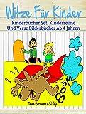 Witze Für Kinder: Lustige Bücher Für Kinder: Kinderbücher Set: Kinderreime Und Verse Bilderbücher Ab 4 Jahren (German Edition)
