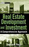 Real Estate Development and Investment, S. P. Peca, 0470223081