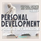 Personal Growth and Development Series: Core Personal Development Positive Affirmations audio CD