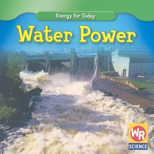 Water Power (Energy for Today) -