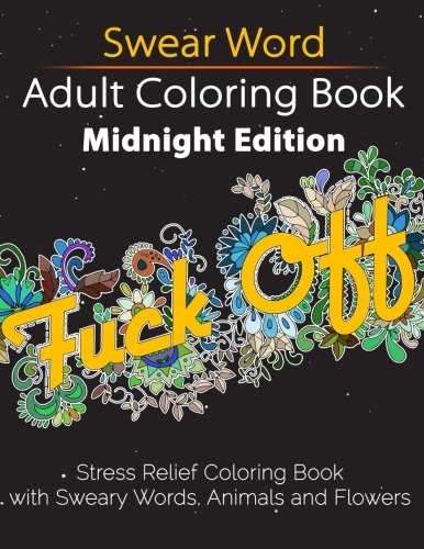 Swear Word Adult Colouring Book Stress Relief Midnight