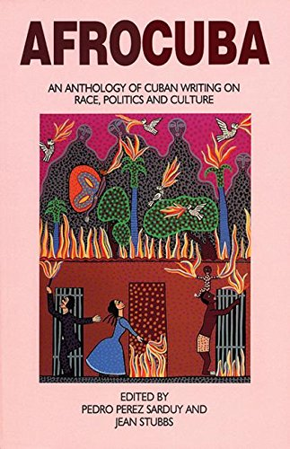 AfroCuba: An Anthology of Cuban Writing on Race, Politics and Culture pdf