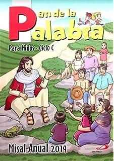 Pan de la Palabra Misal Anual 2016 Ciclo C Para Niños