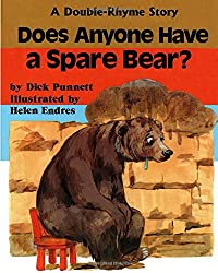 Does Anyone Have a Spare Bear?: A Double-Rhyme Story
