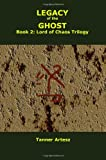 Legacy of the Ghost, Tanner Artesz, 1448609356