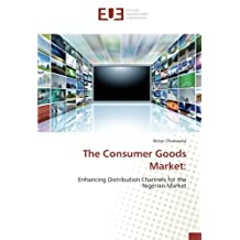 The Consumer Goods Market:: Enhancing Distribution Channels for the Nigerian Market