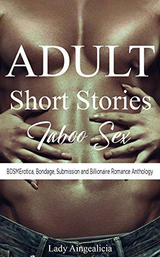 Adult Short Stories - Taboo Sex Anthology: BDSMErotica, Submission, Bondage & Billionaire Erotica - Supernatural Bdsmerotica