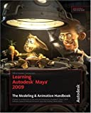 Learning Autodesk Maya 2009, Autodesk Maya Press Staff, 1897177526