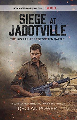 Siege at Jadotville: The Irish Army's Forgotten Battle (English Edition) por [Power, Declan]