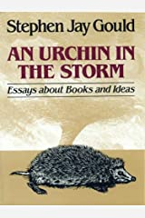 An Urchin in the Storm: Essays about Books and Ideas Kindle Edition