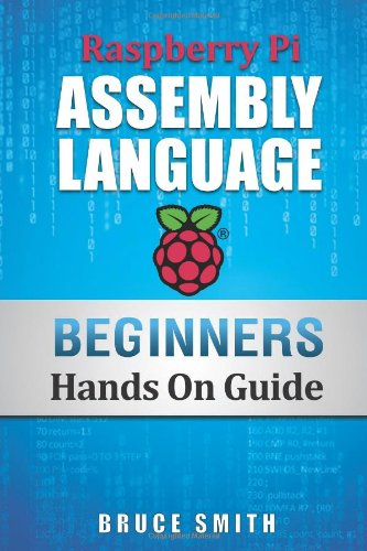 Raspberry Pi Assembly Language Beginners