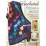 Crocheted Throws and Wraps: 25 Throws, Wraps and Blankets to Crochet