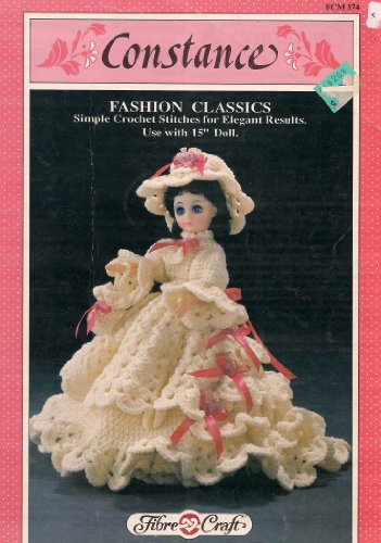 Constance - Fashion Classics - Crocheted Dress for 15 Inch Doll (Fibre Craft, 174)