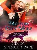 Motor City Wolf (Urban Arcana)