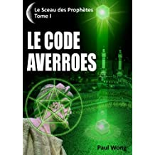 Le Code Averroès (French Edition)
