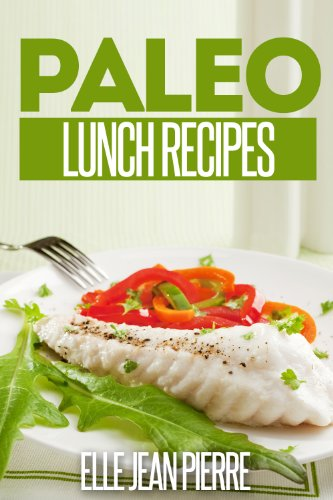Download paleo lunch recipes quick and simple gluten free lunch download paleo lunch recipes quick and simple gluten free lunch recipes simple paleo recipe series book pdf audio idj7etjtr forumfinder Image collections