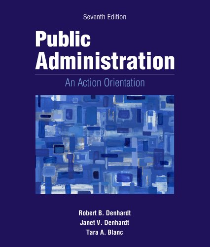 Public Administration: An Action Orientation, (with CourseReader 0-30: Public Administration Printed Access Card)