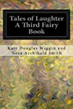 img - for Tales of Laughter A Third Fairy Book book / textbook / text book