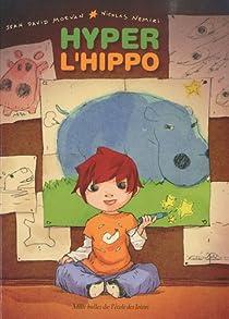 Hyper l'hippo par Morvan