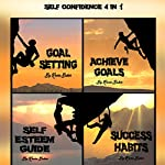 Self Discipline: 4 in 1: The Ultimate Life Strategy Guide for Anyone Who Wants to Achieve Anything | Kevin Baker
