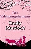 Das Valentinsgeheimnis (German Edition)