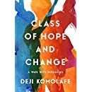Class of Hope and Change: A Walk with Millennials