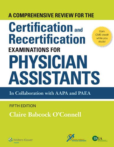 A Comprehensive Review For the Certification and Recertification Examinations for Physician Assistants (Best Laser Cutter For The Money)
