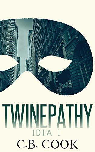Twinepathy (IDIA Book 1) by [Cook, C.B.]